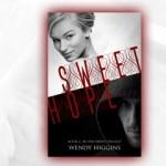 Sweet Hope by Wendy Higgins