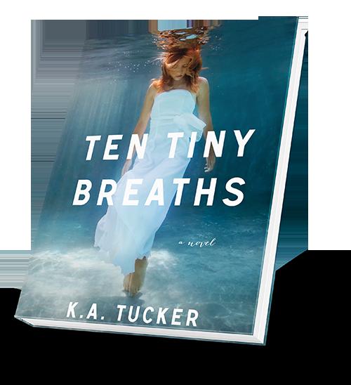 Tiny Breaths by K.A. Tucker