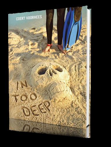 Adventurous & Romantic – In Too Deep by Coert Voorhees