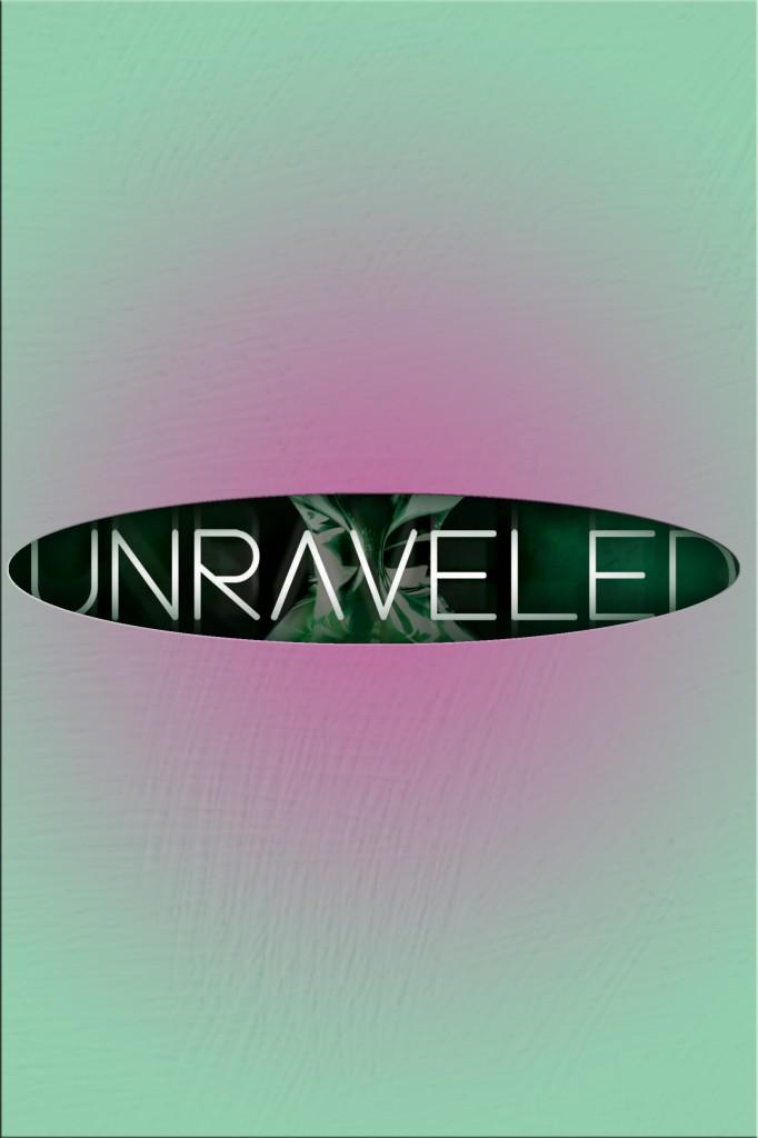Unraveled_1