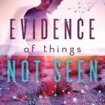 evidenceofthingsunseen