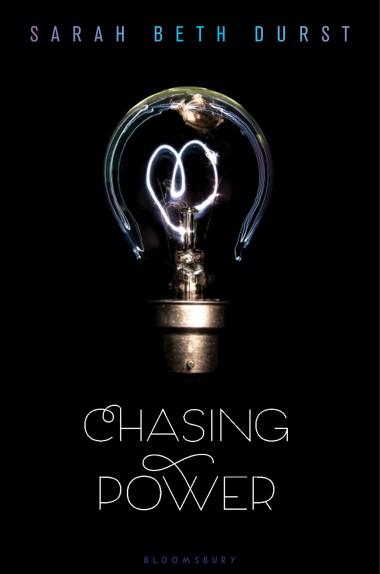 So fun Adventure! Chasing Power by Sarah Beth Durst