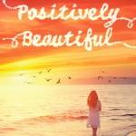 PositivelyBeautifulbyWendyMills