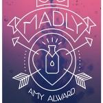 MadlybyAmyAlward