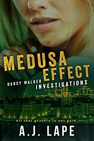 Medusa Effect by A.J. Lape